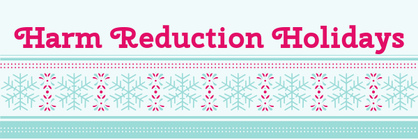 Harm Reduction Holidays (1)
